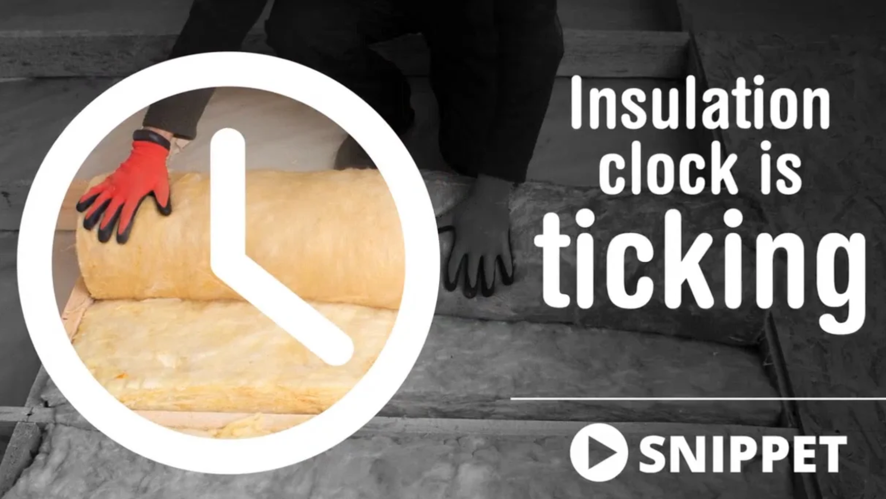 Insulation clock is ticking
