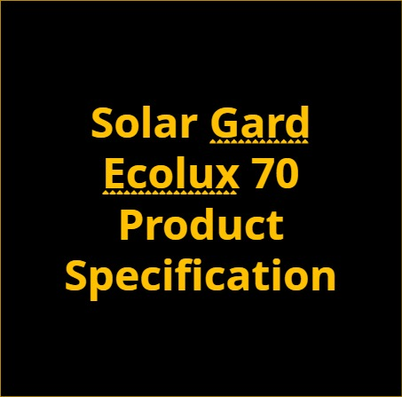 Solar Gard Ecolux 70 Product Specification